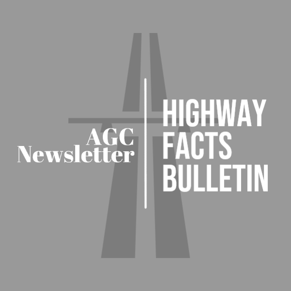 AGC Highway Facts Bulletin